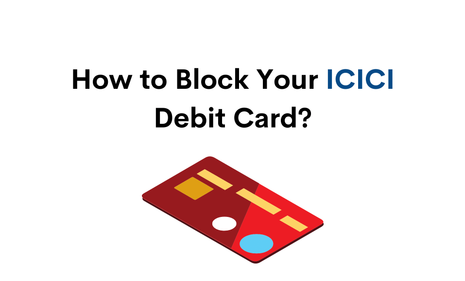 how to block icici debit card