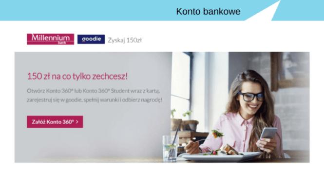 150 zł premii za otwarcie rachunku w Banku Millenium i korzystanie z darmowej aplikacji z promocjami.