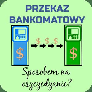 Przekaz bankomatowy