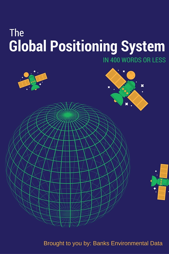 The Global Positioning System (GPS) | Environmental Prose