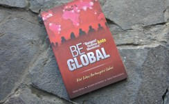 Be Global: Kiat Sukses Berkompetisi Global