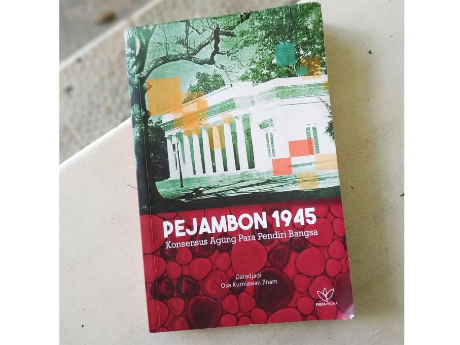 Pejambon 1945: Konsensus Agung Para Pendiri Bangsa