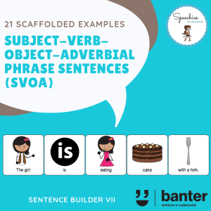 Subject Verb Object Adverbial Phrase Sentences
