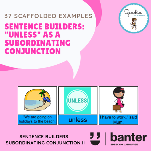 UNLESS (as a subordinating conjunction) Sentences