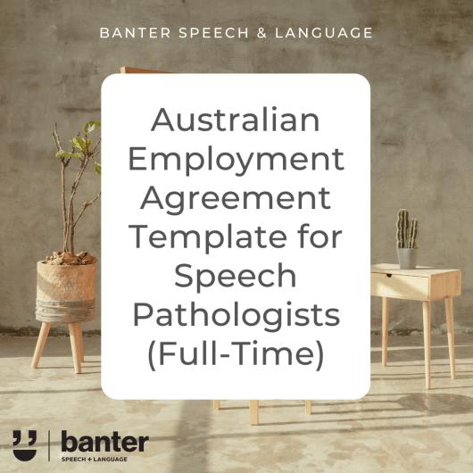 Australian SLP Employment Agreement Full Time