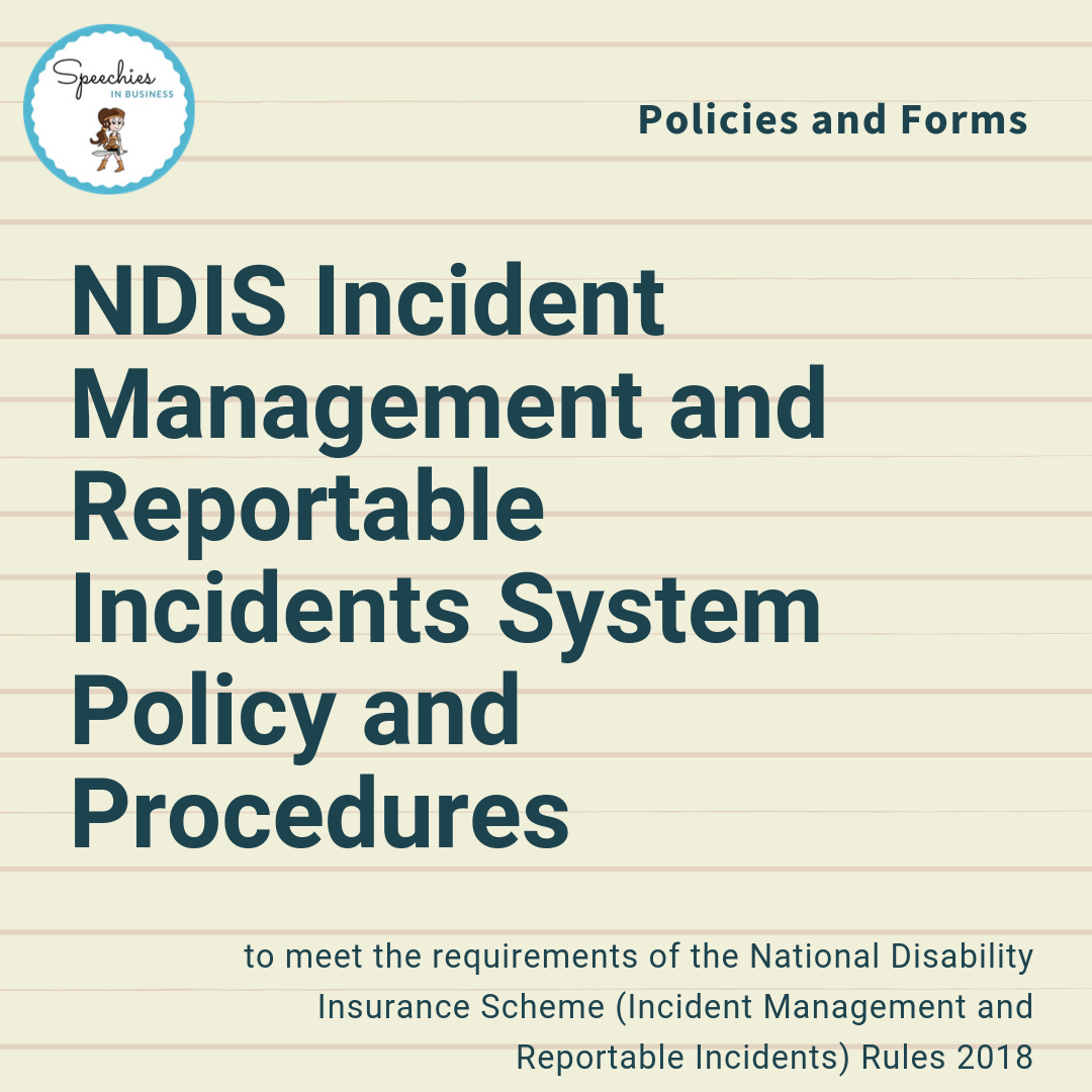 Ndis Incident Management And Reportable Incidents System Policy And Procedures Banter Speech Language