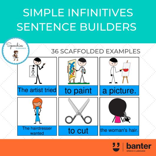 Simple Infinitives Sentence Builders