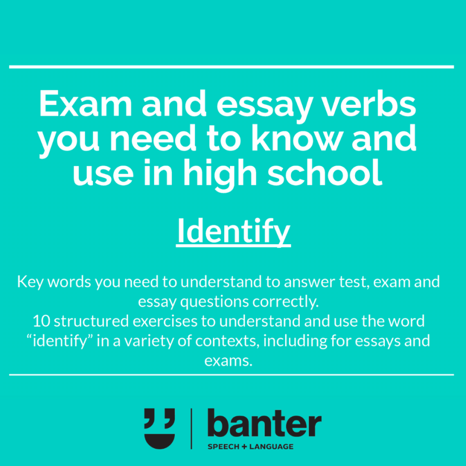 Exam and essay verbs Identify