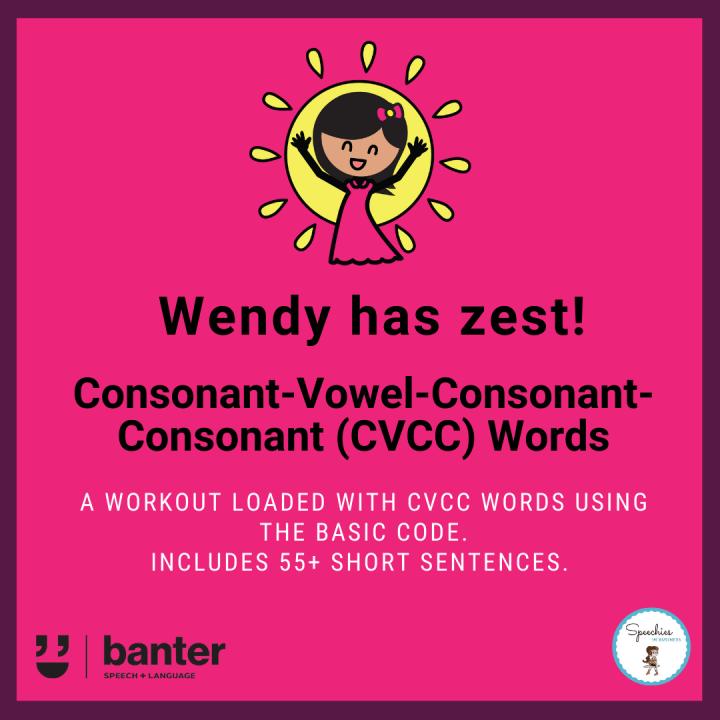 CVCC Words in Sentences Wendy has zest