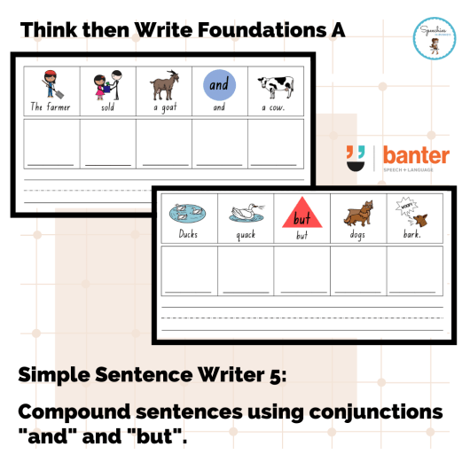 Think then Write Foundations Volume 5 compound sentences using conjunctions and but