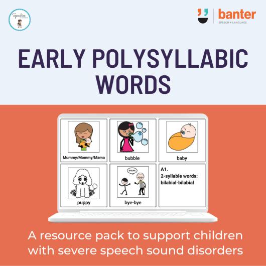 Early Polysyllabic words