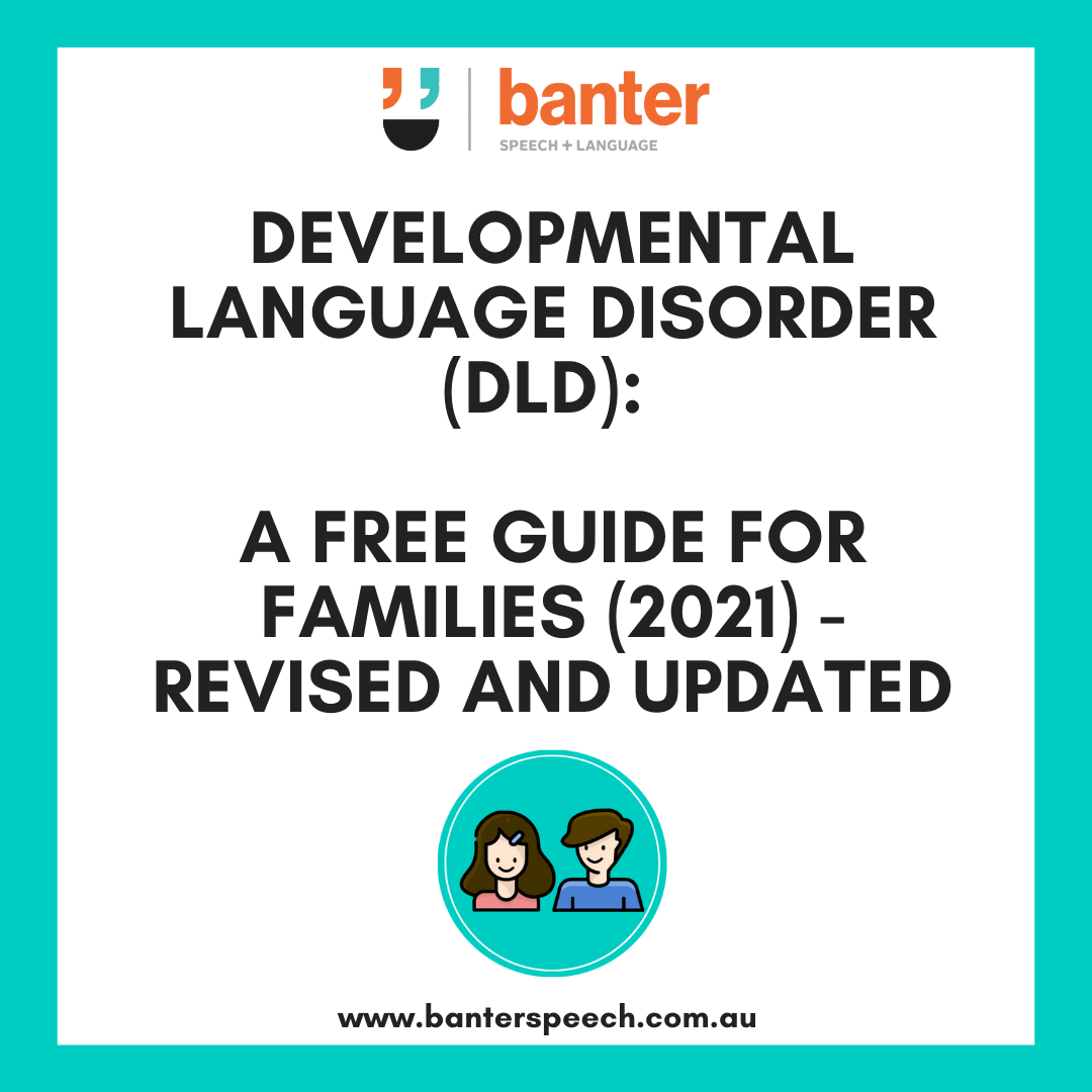 Developmental Language Disorder: Free Guide for Families 2021