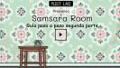 Guía paso a paso de como completar Samsara Room (Segunda parte)