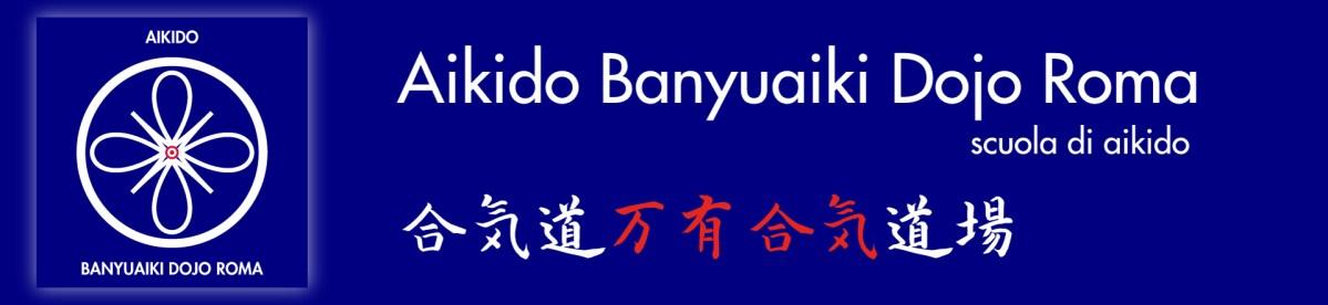 Associazione Culturale AIKIDO BANYUAIKI DOJO ROMA