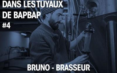 Dans les Tuyaux de BAPBAP #4 – Bruno C. Brasseur