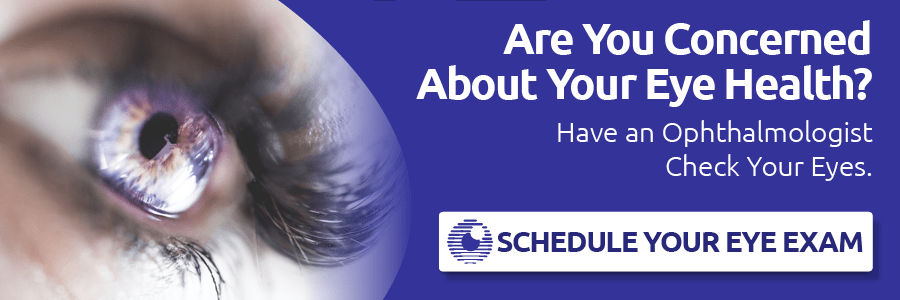 Are You Concerned About Your Eye Health? Schedule Your Eye Exam