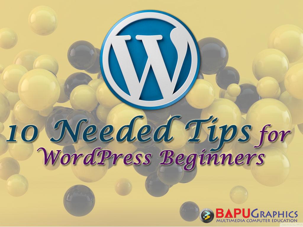 10-Needed-Tips-for-WordPress-Beginners