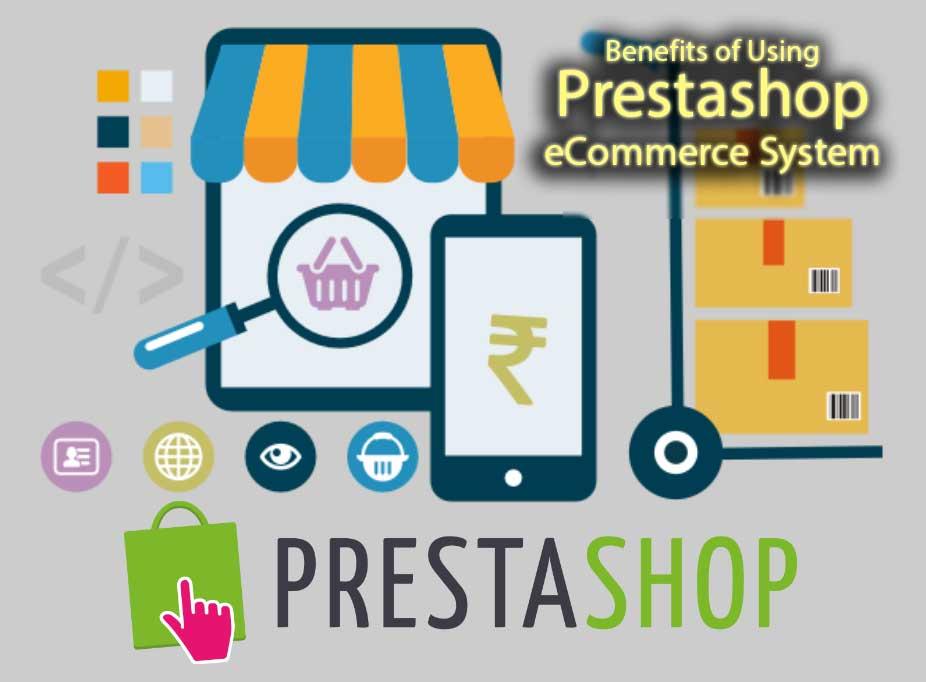 Benefits of Using Prestashop eCommerce System