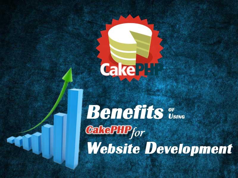 Benefits of using CakePHP for Website Development
