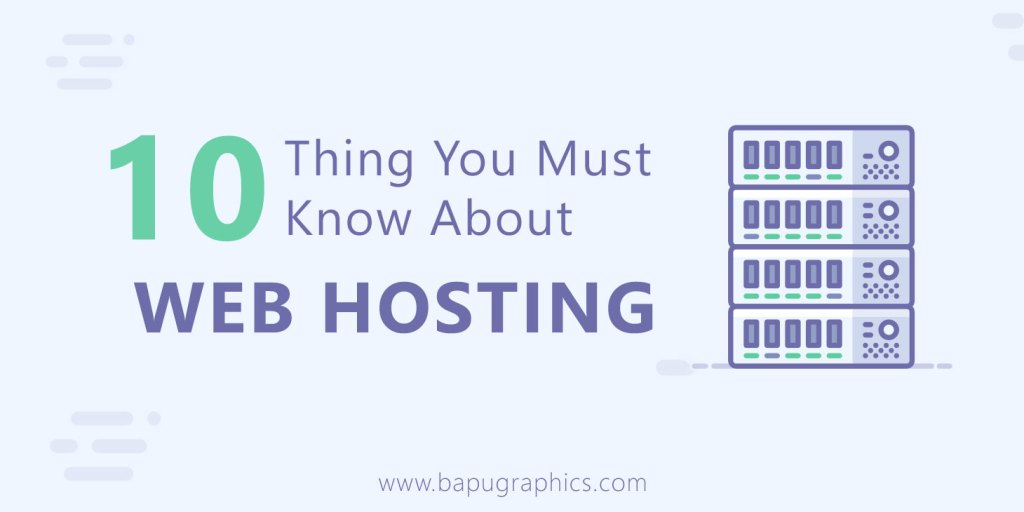 Thing You Must Know About Web Hosting
