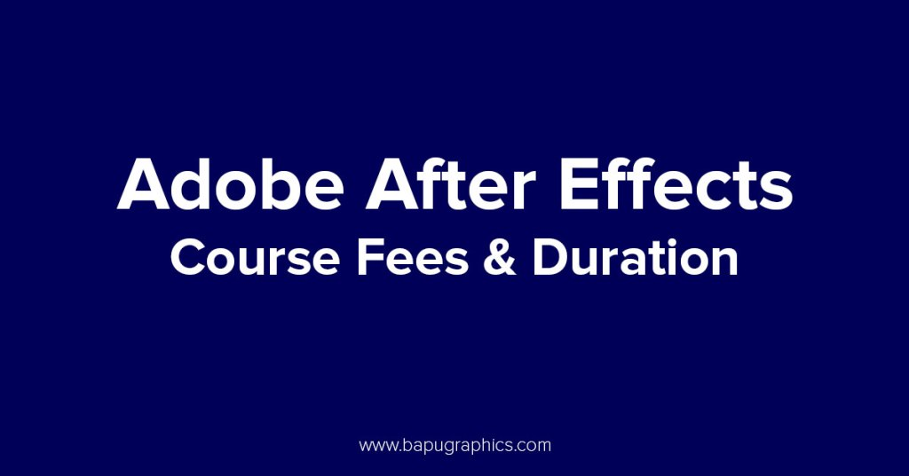 Adobe After Effects Course Fees & Duration
