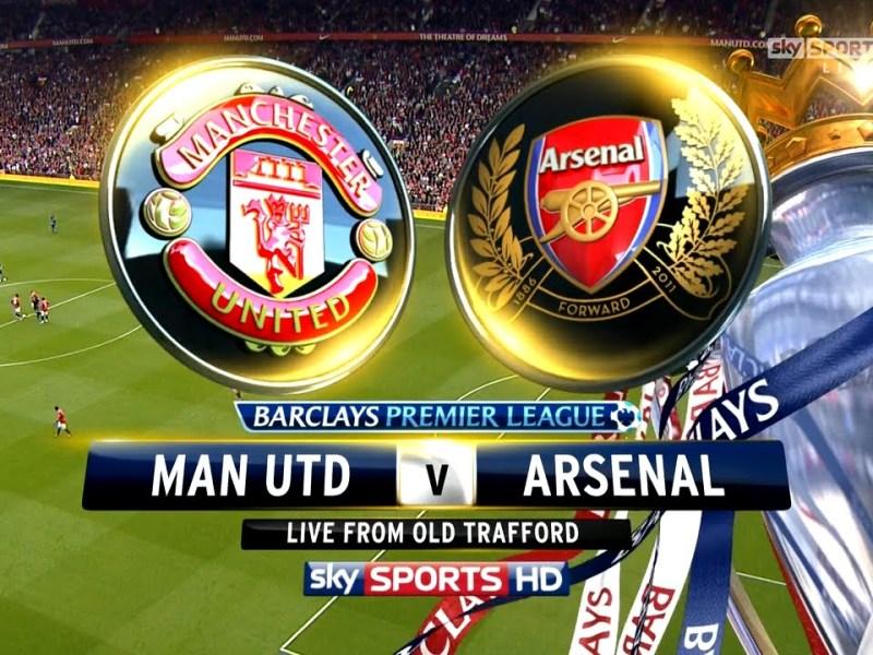 مباراه مانشستر يونايتد وارسنال …..  ( Manchester United vs Arsenal  )