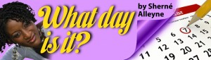 Sherné-Alleyne - WHAT DAY IS IT?