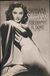 Barbara Stanwyck Books - Al Diorio: Barbara Stanwyck