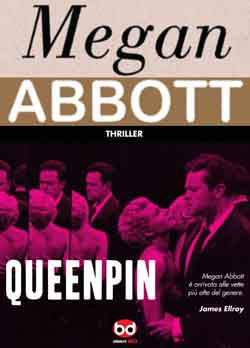 Megan Abbott - Queenpin
