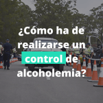 Requisitos formales de una prueba de alcoholemia