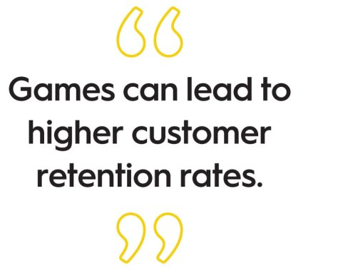 Games can lead to higher customer retention rate