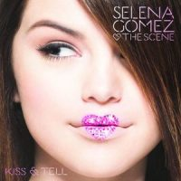Selena Gomez - Kiss & Tell (Special Edition) (FLAC) (Mp3) (DVD)