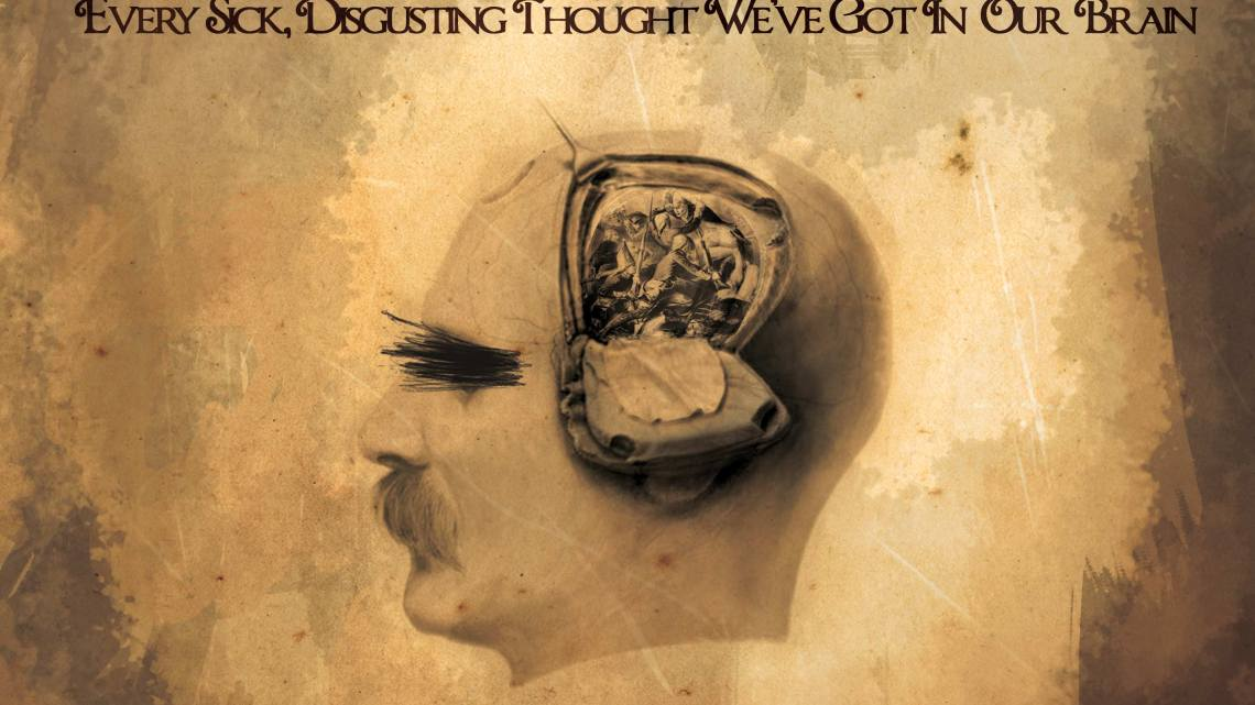 Every Sick, Disgusting Thought We've Got In Our Brain Review