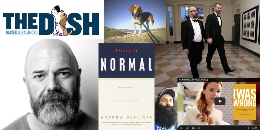 Celebrating Andrew Sullivan, blogger, disher