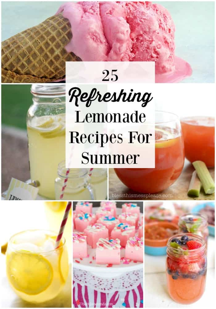 25 Refreshing Lemonade Recipes For The Summer - cool down all Summer long with these delicious Summer drink and treat recipes!