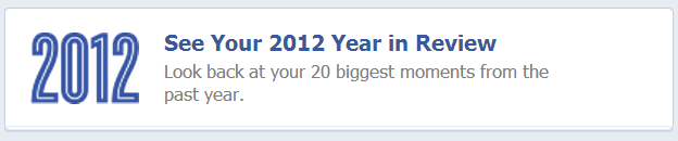 Facebook 2012 Your Year in Review Profile Page Link