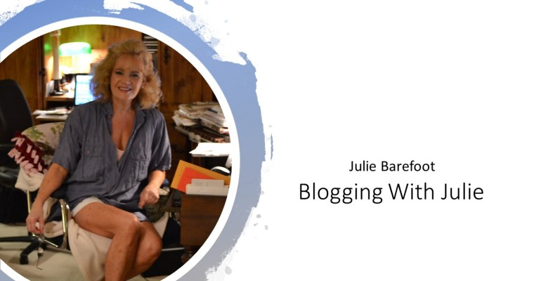 Blogging With Julie