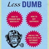 You Are Now Less Dumb by David McRaney and Free Will by Sam Harris