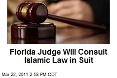 florida-judge-will-consult-islamic-law-in-suit