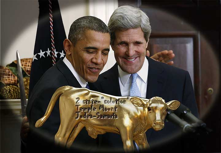 Obama & Kerry salivating over the thought of getting the Jews out of Jerusalemi