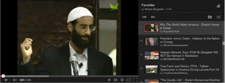 Bergdahl's Youtube account's favorites list has an anti-American Anwar al-Awlaki video. Notice Bergdahl's name above the list, showing that it is indeed his account
