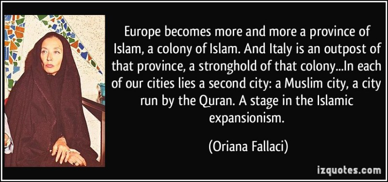 quote-europe-becomes-more-and-more-a-province-of-islam-a-colony-of-islam-and-italy-is-an-outpost-of-oriana-fallaci-228027-e1411330128731
