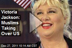 victoria-jackson-muslims-taking-over-us