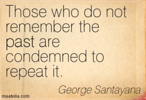 Quotation-George-Santayana-past-history-Meetville-Quotes-162717