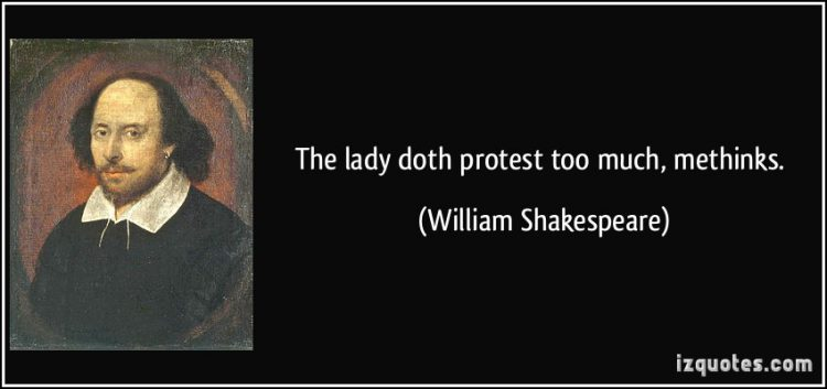 quote-the-lady-doth-protest-too-much-methinks-william-shakespeare-168117