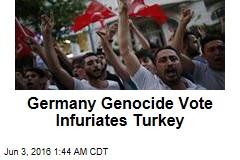 germany-genocide-vote-infuriates-turkey