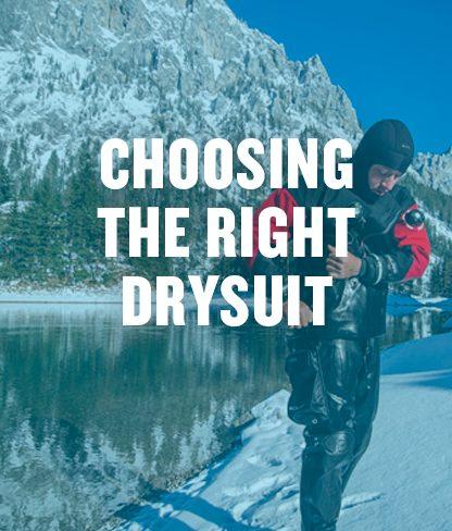 Choosing a Drysuit