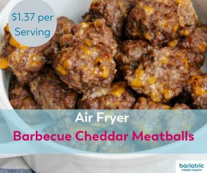 Bariatric Meals on a Budget Airy Fryer Barbecue Cheddar Meatballs