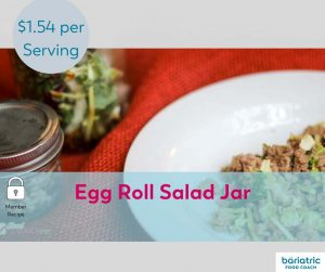 Bariatric Meals on a Budget: Egg Roll Salad Jar