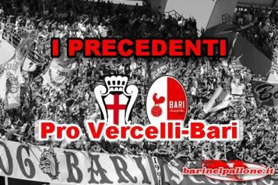 Precedenti Pro Vercelli - Bari